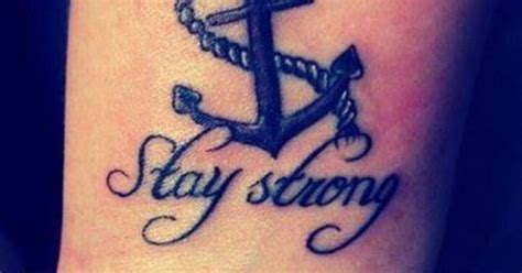 stay strong anchor tattoo art pinterest staying