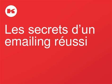 Les Secrets D'un Emailing Reussi