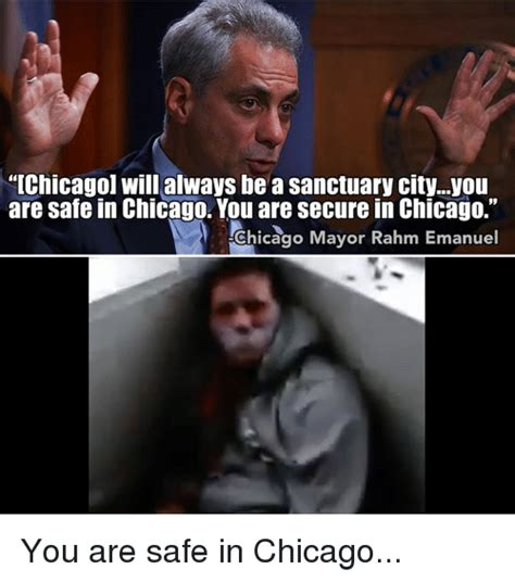 Chicago Memes - 25 best memes about you are safe you are safe memes