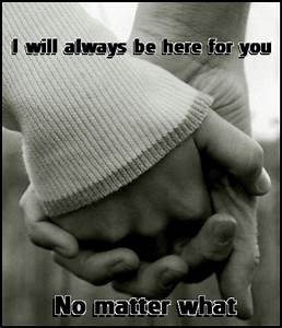 Awesome I Will Always Here For You Quotes