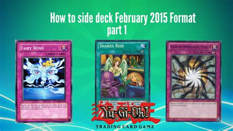 yu gi oh tcg how to side deck for february 2015 part1
