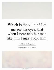 Which is the vi... Man Eyes Quotes