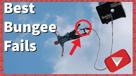 best bungee jumping best bungee jumping fails top 10