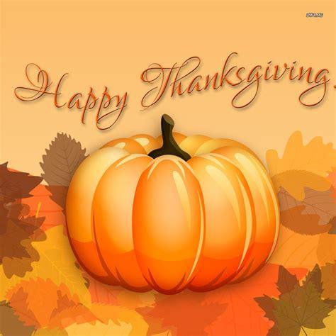 Desktop Wallpapers Thanksgiving Thanksgiving Wallpaper by Happy Thanksgiving Wallpaper Happy Thanksgiving