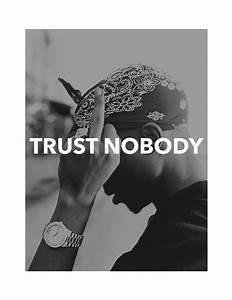 Dont Trust No Body Quotes. QuotesGram