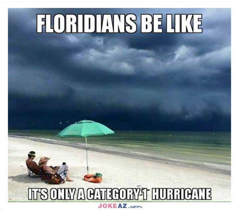 Florida Meme 22 Jokes About Florida That Are Actually Homesnacks