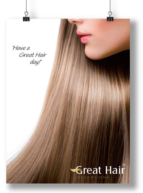 Great Hair by Great Hair Extensions Poster Great Hair Day Great