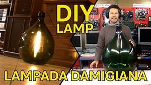 D I Y  - Costruire Una Lampada Con Una Damigiana