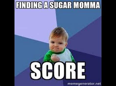 Sugar Momma Meme - sugar momma meme 28 images 25 best memes about need a sugar mama need a sugar mama the