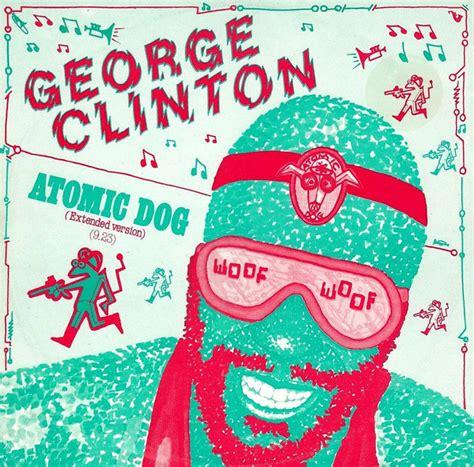 george clinton atomic dog vinyl   rpm discogs