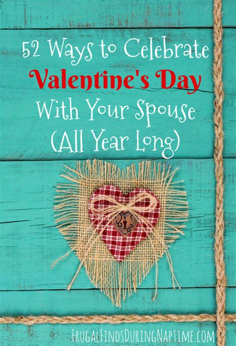 52 Ways To Celebrate Valentine's Day With Your Spouse (all