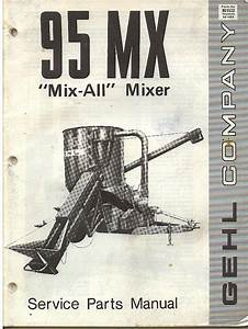 Gehl 95mx Mix All Mixer Parts Manual