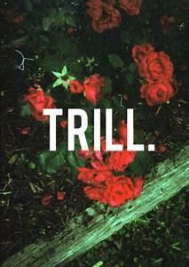 trill flowers | Tumblr