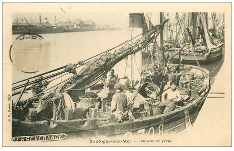 chambre des metiers boulogne sur mer 62 boulogne sur mer bateaux de pêche vers 1900 métiers