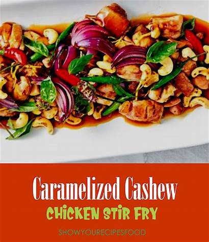 Chicken Stir Fry Cashew Recipes Caramelized 10minutes