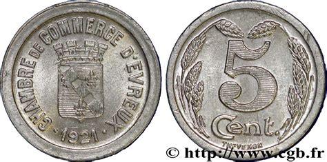 chambre de commerce evreux chambre de commerce d evreux 5 centimes evreux fnc 237171