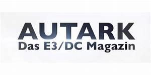 Autark Leben In Deutschland : autark das e3 dc magazin ber nachhaltige energieversorgung ~ Indierocktalk.com Haus und Dekorationen