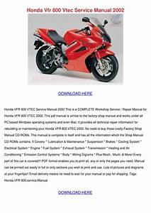 Honda Vfr 800 Vtec Service Manual 2002 By Janellgetz
