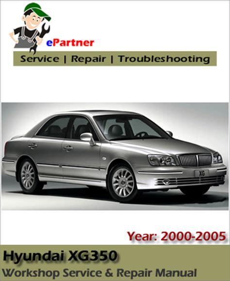best auto repair manual 2004 hyundai xg350 auto manual hyundai xg250 xg300 xg350 service repair manual 2000 2005 automotive service repair manual