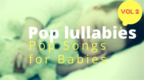 baby lullaby pop lullaby songs vol2 modern 284 | maxresdefault