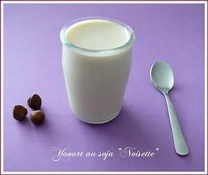 Yaourt De Soja : yaourt au soja noisette maison le tablier rose de ~ Melissatoandfro.com Idées de Décoration