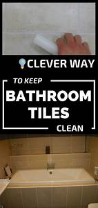 What is the best way to clean bathroom tiles 28 images for Best way to remove bathroom tiles