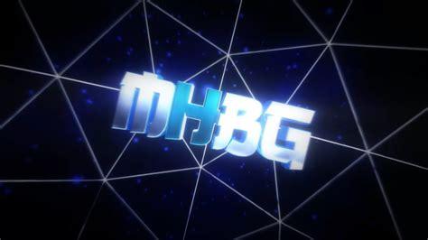 Intro For Mhbg (mr. Hacker Bro Gaming)