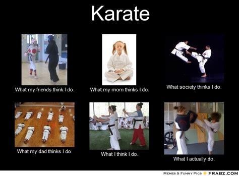 Karate Meme - karate memes 100 images parents at martial arts tournaments martial arts and mma humor