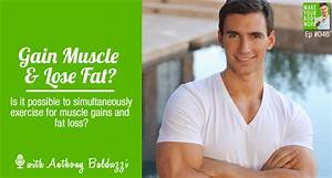 Can I Lose Fat And Gain Muscle At The Same Time