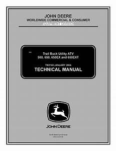 John Deere 500 650 650ex 650ext Trail Buck Utility Atv Pdf