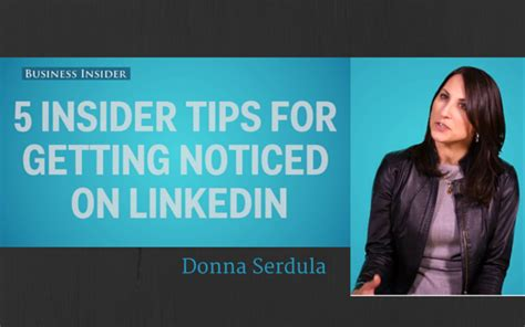 5 Insider Tips For Getting Noticed On Linkedin