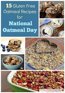 15 Gluten Free Oatmeal Recipes for National Oatmeal Day
