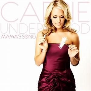 Carrie Underwood Mamau002639s Song