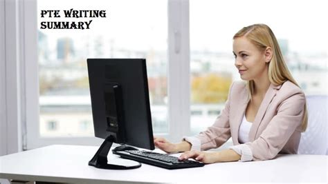 Pte Writing Summary Archives  Pte Academic Exam Study Guide