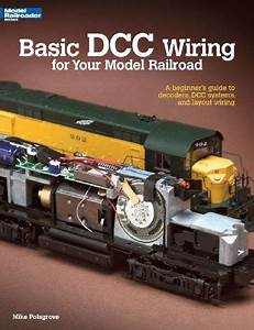 Bestseller Books Online Basic Dcc Wiring For Your Model