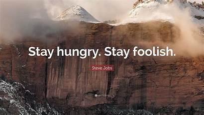Stay Hungry Steve Jobs Foolish God Pan