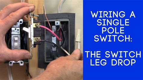 How Wire Light Switch The Leg Loop Drop Youtube