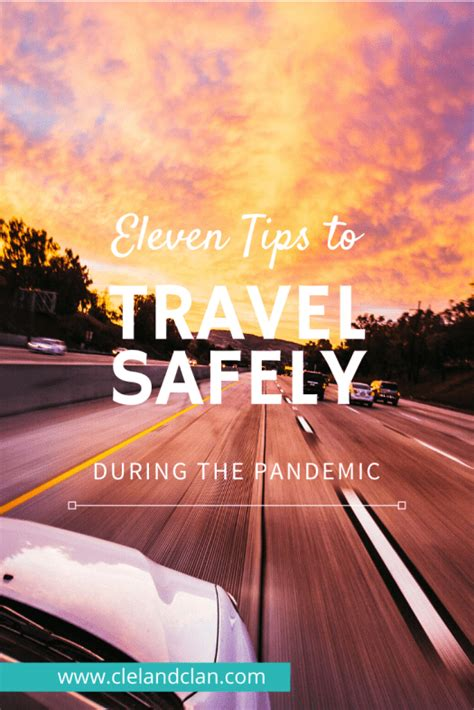 Eleven Tips for Safe Travel During the Epidemic The