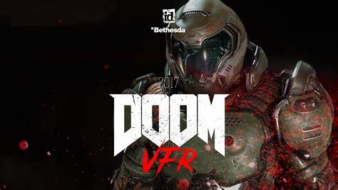 Wallpaper Doom Vfr, 4k, Vr, E3 2017, Games #14044