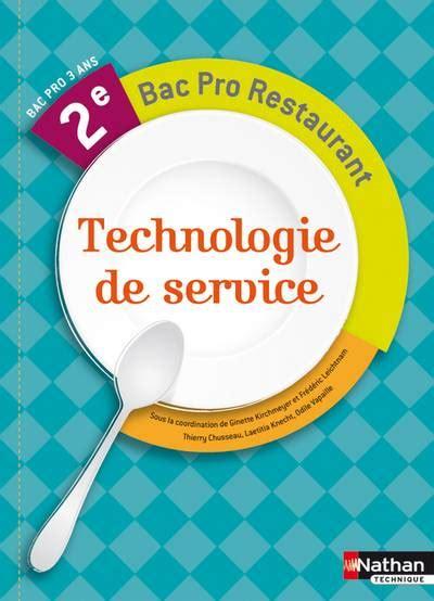 technologie cuisine bac pro classe de seconde pro restauration csr librairie