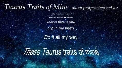 best qualities of a taurus taurus sign character traits song by just peachey