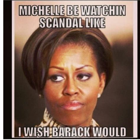 Michelle Obama Meme - 9 scandal memes that make you go hmmmm page 4 of 4 atlanta black star