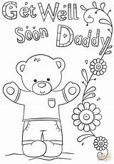 Soon Coloring Well Pages Daddy Better Feel Printable Card Dad Mom Funny Bear Challenge Drawing Print Supercoloring Teddy Fathers Birthday sketch template