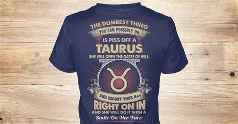 taurus the dumbest thing you can possibly do is a taurus will open the
