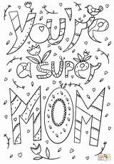 Coloring Mom Super Pages Doodle Printable Re Mother Youre Supercoloring Games Animals Many Drawing sketch template