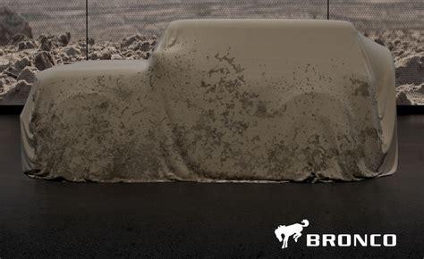 confirmed  ford bronco  arrive