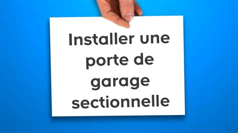 installer une porte de garage sectionnelle castorama