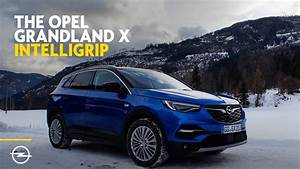 Opel Grand Land X : the opel grandland x easy traction with intelligrip youtube ~ Medecine-chirurgie-esthetiques.com Avis de Voitures