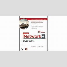 Comptia Network+ Study Guide Exam N10004 By Todd Lammle