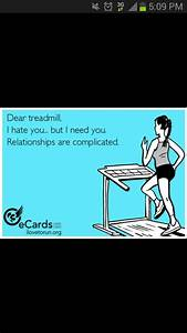 Hate treadmill ... Hate Exercise Quotes